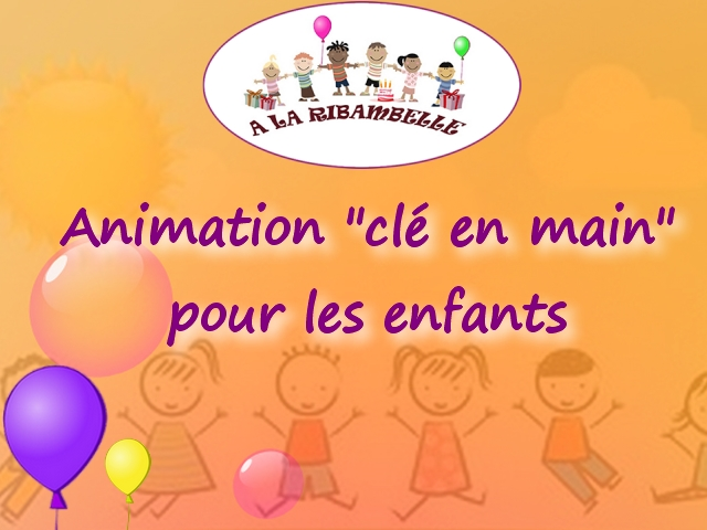 des animations cl s en main pour un anniversaire enfant blog la ribambelle. Black Bedroom Furniture Sets. Home Design Ideas